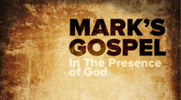 Mark's Gospel Part 4