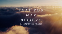 That You May Believe